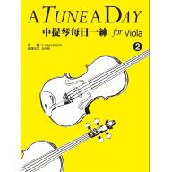 <繁體中文版>A Tune A Day for Viola 中提琴每日一練 - ( 2 )