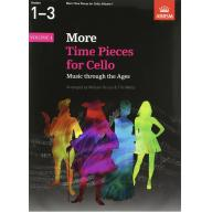 ABRSM  More time pieces for Cello G1-3 Vol.1