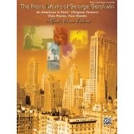 THE PIANO WORKS OF GEORGE GEIRSHWN An American in Paris