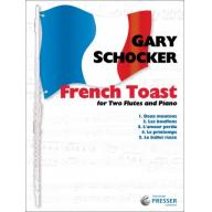 Gary Schocker French Toast For Two Flutes and Pian...