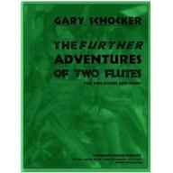 Gary Schocker The Further Adventures Of Two Flutes
