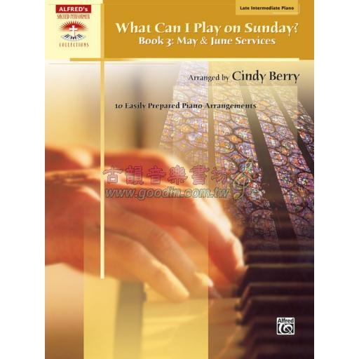 What Can I Play on Sunday?, Book 3: May & June Services