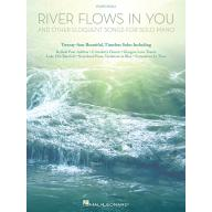 River Flows in You and Other Eloquent Songs for So...