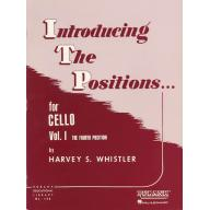 Introducing The Positions for Cello Vol. I